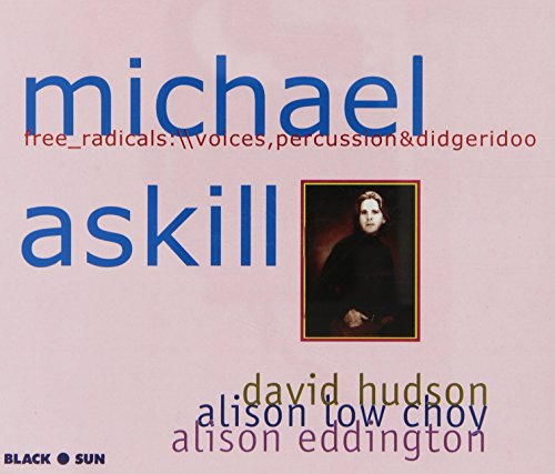 michael askill - free radicals, Michael Askill (CD) 013711502725