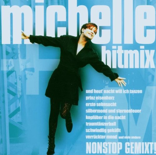 michelle - der michelle-hitmix (CD NEU!) 828767823522