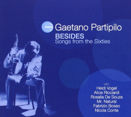 gaetano partipilo - besides-songs from the sixties (CD NEU!!!) 8018344014609
