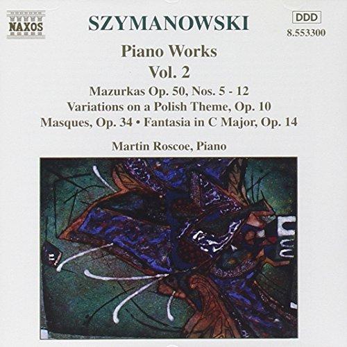 martin roscoe - klavierwerke vol. 2, Karol Szymanowski (CD) 730099430029