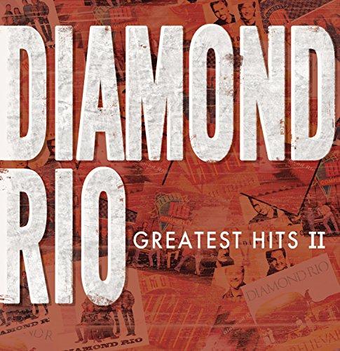 Diamond Rio - Greatest Hits II (CD NEU!!!) 828768098127
